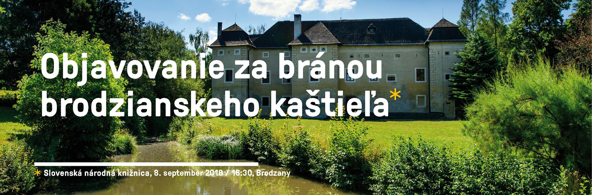 Slovanské múzeum A. S. Puškina - Objavovanie za bránou brodzianskeho kaštieľa