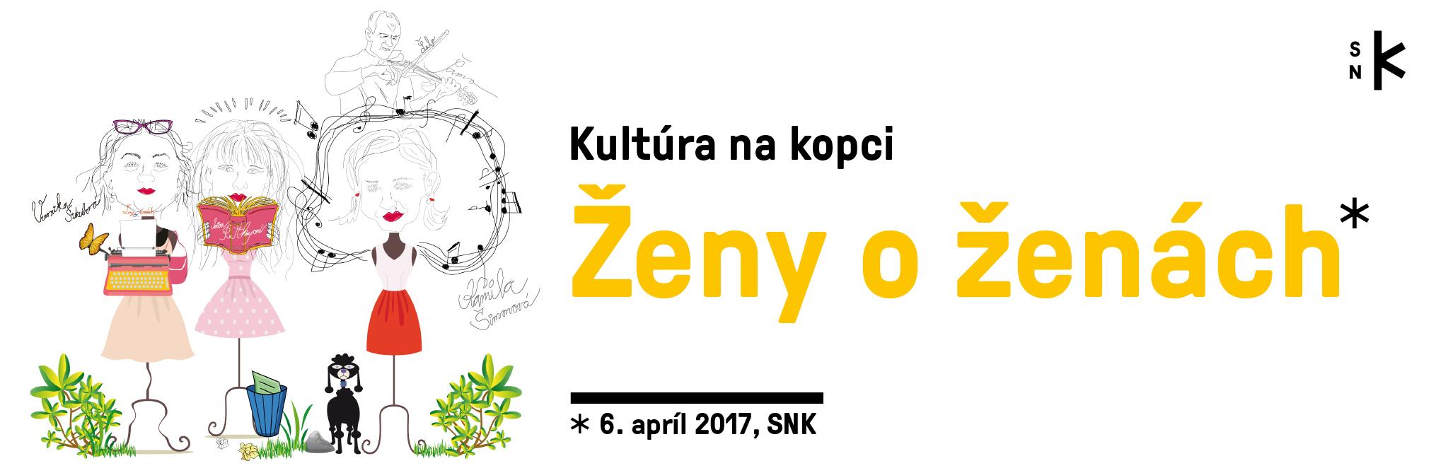 Slovenská národná knižnica - Ženy o ženách (Kultúra na kopci)