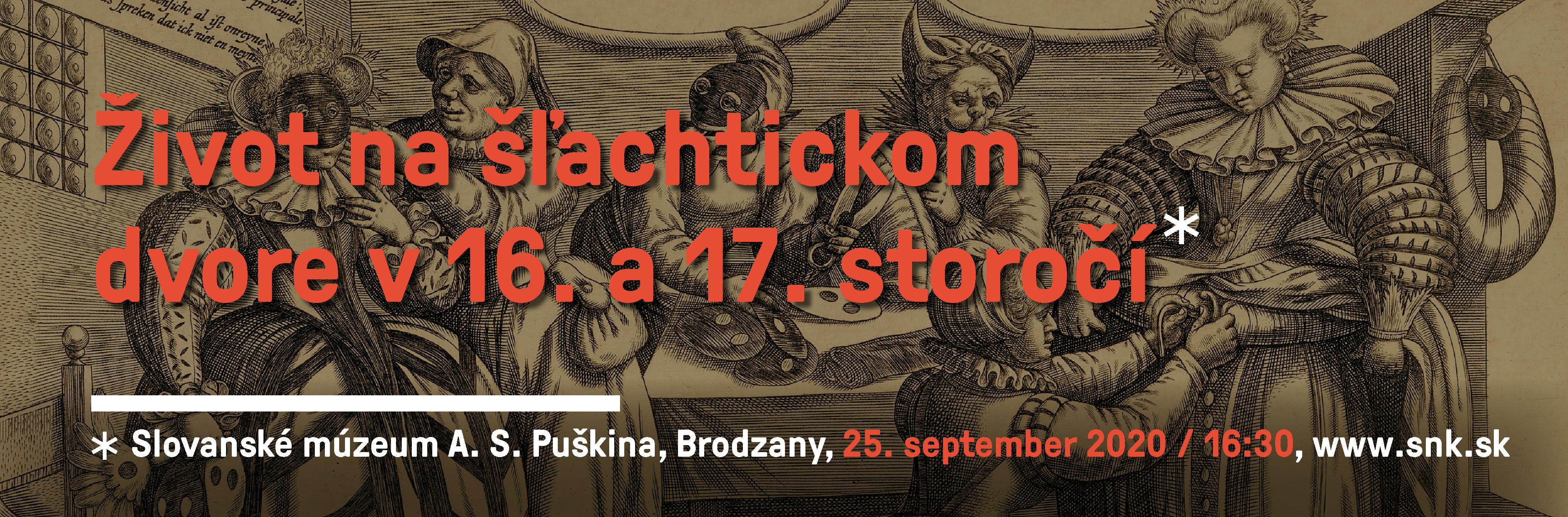 Život na šlachtickom dvore v 16. a 17. storočí