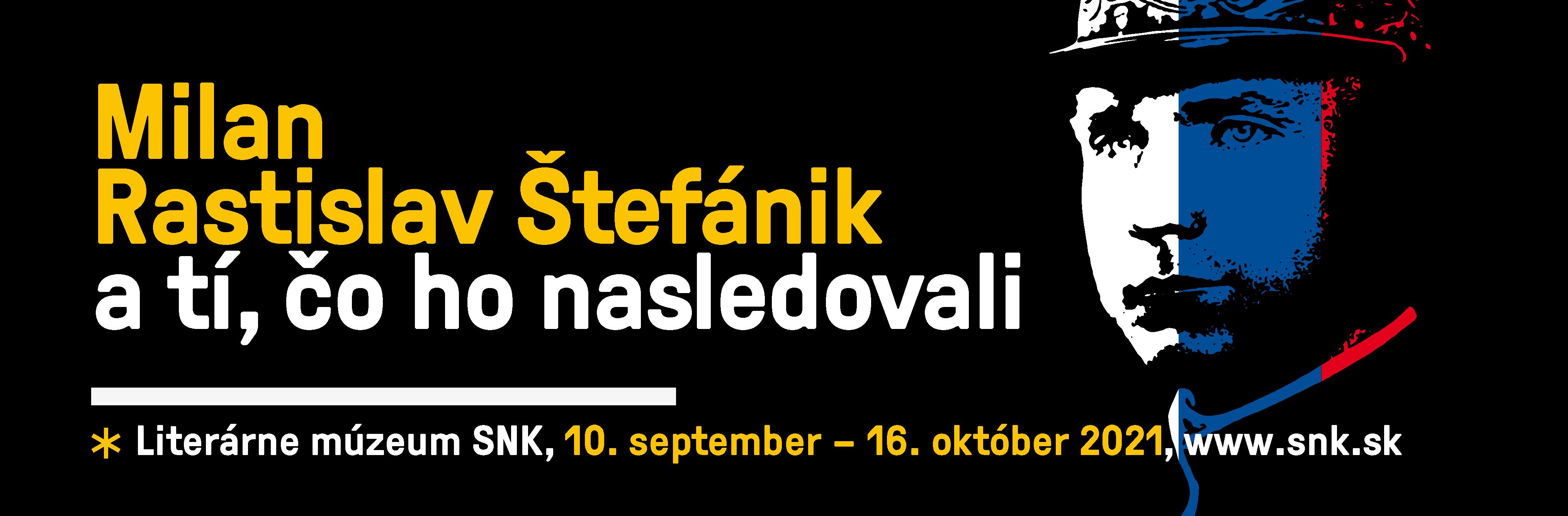 Milan Rastislav Štefánik a tí, čo ho nasledovali